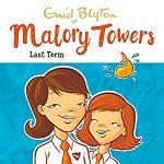MaloryTowers-LastTermAudibookNarration