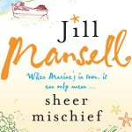 Sheer Mischief narrated by Esther Wane